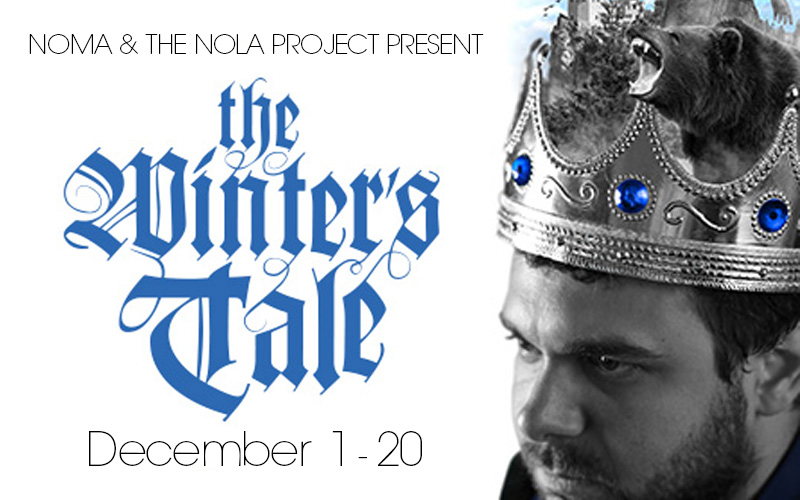 "NOMA and The NOLA Project Present ""The Winter's Tale"""