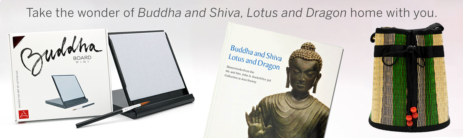 Purchase the catalog and other products displayed in conjunction with the Buddha and Shiva, Lotus and Dragon exhibition!