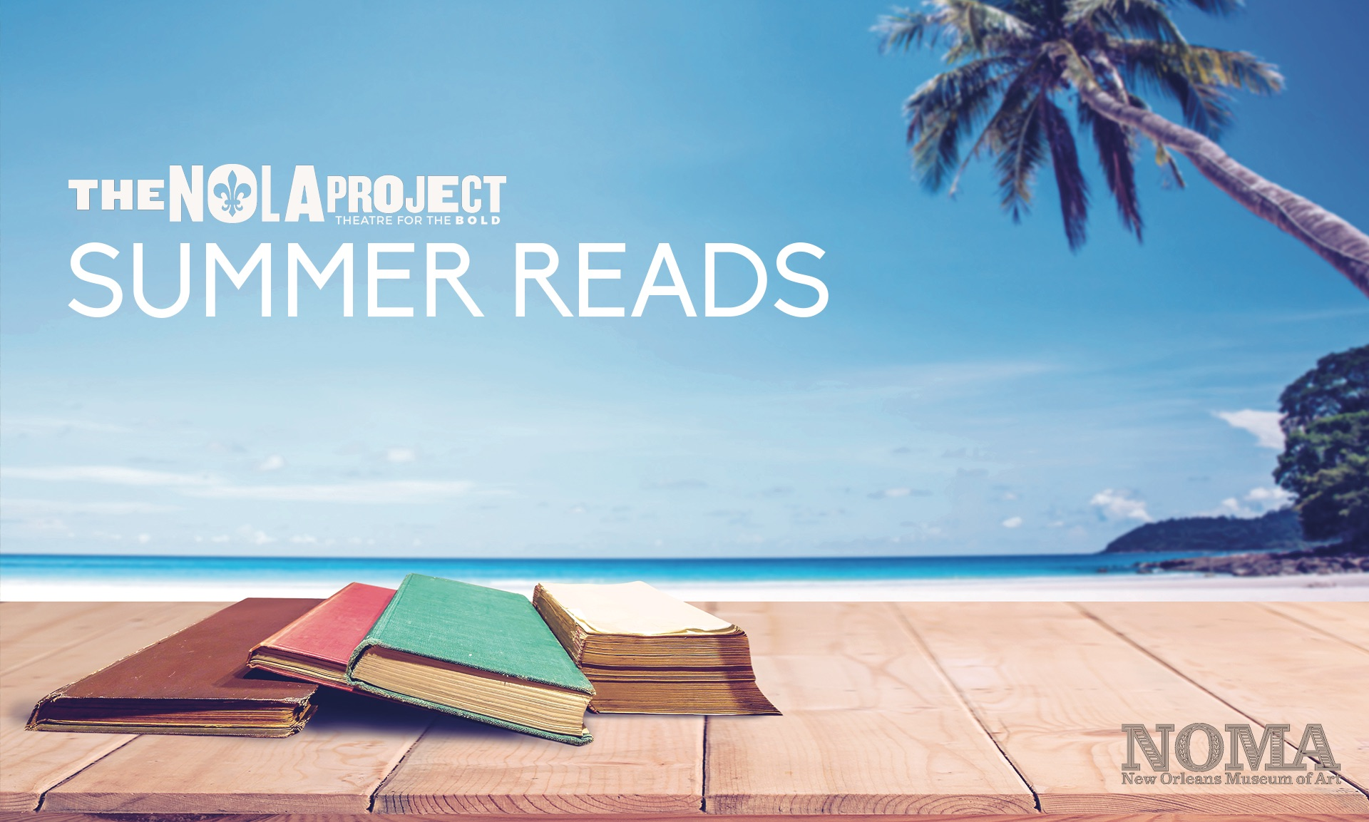 """A stack of books sits on a beachfront boardwalk. Overlaid text reads: """"The NOLA Project Summer Reads"""""""